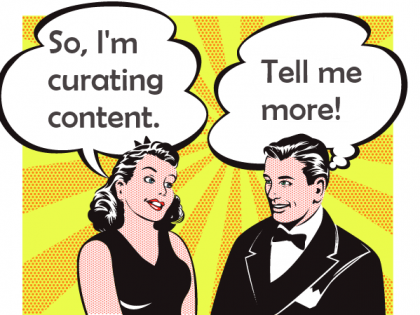 How to Curate Content and get Results